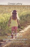 Karin, acht Jahre alt, spurlos verschwunden - Autobiografischer Roman (eBook, ePUB)