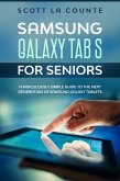 Samsung Galaxy Tab S For Seniors: A Ridiculously Simple Guide to the Next Generation of Samsung Galaxy Tablets (eBook, ePUB)