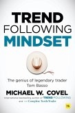 Trend Following Mindset: The Genius of Legendary Trader Tom Basso