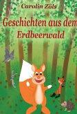 Geschichten aus dem Erdbeerwald (eBook, ePUB)