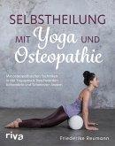 Selbstheilung mit Yoga und Osteopathie (eBook, PDF)