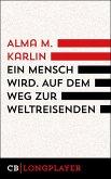 Ein Mensch wird. Auf dem Weg zur Weltreisenden (eBook, ePUB)