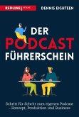 Der Podcast-Führerschein (eBook, ePUB)