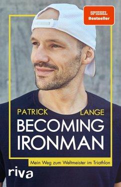 Becoming Ironman (eBook, PDF) - Lange, Patrick