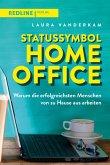 Statussymbol Homeoffice (eBook, PDF)