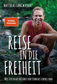 Reise in die Freiheit (eBook, ePUB) - Langwasser, Matthias