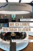 Wie ich lernte, den Crash zu lieben (eBook, ePUB)