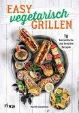 Easy vegetarisch grillen (eBook, ePUB)