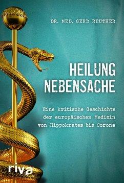 Heilung Nebensache (eBook, PDF) - Reuther, Gerd