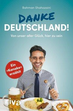 Danke, Deutschland! (eBook, ePUB) - Shahozaini, Bahman