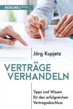 Verträge verhandeln (eBook, ePUB) - Kupjetz, Jörg