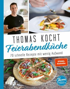 Thomas kocht: Feierabendküche (eBook, ePUB) - Dippel, Thomas