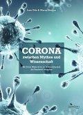 Corona zwischen Mythos und Wissenschaft (eBook, ePUB)