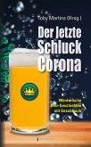 Der letzte Schluck Corona (eBook, ePUB)