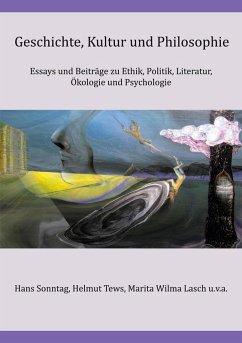 Geschichte, Kultur und Philosophie (eBook, ePUB)
