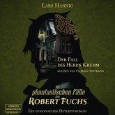 Der Fall des Herrn Krumm - Ein Fall für Robert Fuchs - Steampunk-Detektivgeschichte, Band 1 (ungekürzt) (MP3-Download)