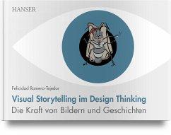 Visual Storytelling im Design Thinking - Romero-Tejedor, Felicidad