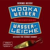 Wodka, Weiber, Wasserleiche - Privatdetektiv Sven Rübel, Band 2 (ungekürzt) (MP3-Download)