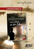 Das Glaszimmer und ein Brief an den Führer. Literaturprojekt