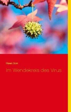 Im Wendekreis des Virus