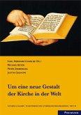 Um seine neue Gestalt der Kirche in der Welt; Heft 10