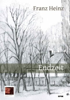 Endzeit - Heinz, Franz