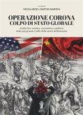 Operazione Corona: Colpo di stato globale (eBook, ePUB)