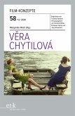 FILM-KONZEPTE 58 - Vera Chytilová (eBook, ePUB)