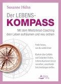 Der Lebenskompass - Mit dem Medizinrad-Coaching dein Leben aufräumen und neu ordnen (eBook, ePUB)