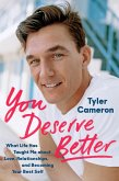 You Deserve Better (eBook, ePUB)