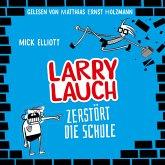 Larry Lauch zerstört die Schule (MP3-Download)