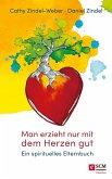 Man erzieht nur mit dem Herzen gut (eBook, ePUB)