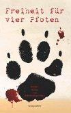 Freiheit für vier Pfoten - Hunde-Roman (eBook, ePUB)
