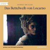 Das Bettelweib von Locarno (Ungekürzt) (MP3-Download)
