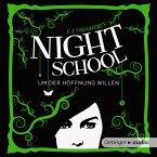 Night School 4. Um der Hoffnung Willen (MP3-Download)