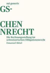 Die Rechnungsstellung im schweizerischen Obligationenrecht