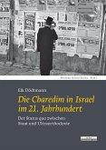 Die Charedim in Israel im 21. Jahrhundert