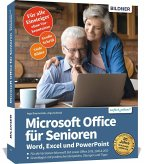 Microsoft Office für Senioren - Word, Excel und PowerPoint
