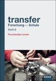 transfer Forschung - Schule, Heft 6