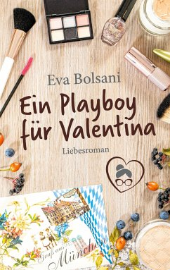 Ein Playboy für Valentina - Bolsani, Eva