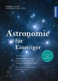 Astronomie für Einsteiger (eBook, ePUB) - Celnik, Werner E.; Hahn, Hermann-Michael