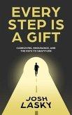 Every Step Is a Gift (eBook, ePUB)
