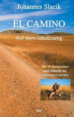 El Camino - Auf dem Jakobsweg (eBook, ePUB)