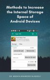 Methods to Increase the Internal Storage Space of Android Devices (eBook, ePUB)