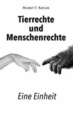 Tierrechte und Menschenrechte (eBook, ePUB)