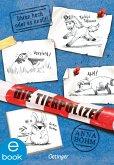 Die Tierpolizei 2. Ohren hoch oder es knallt! (eBook, ePUB)