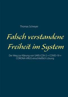 Falsch verstandene Freiheit im System (eBook, PDF)