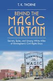 Behind the Magic Curtain (eBook, ePUB)