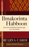 Ilmakorinta Habboon: Jiheeyaha Waaliddiinta Qurbajoogga ah ee Soomaalida (eBook, ePUB)