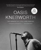 Oasis: Knebworth (eBook, ePUB)